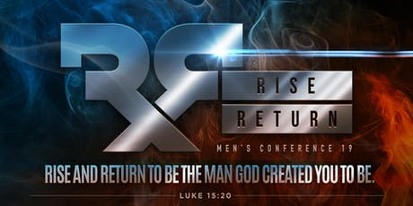 Rise & Return Men's Conference 2019 tickets