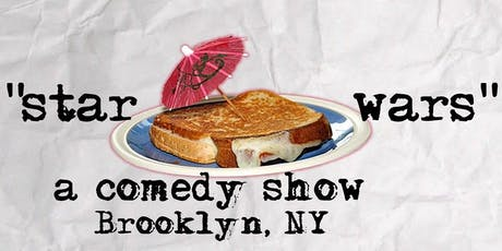 Star Wars: A Comedy Show with Comics from Comedy Central! tickets