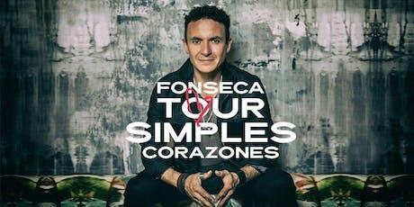 Fonseca - Tour Simples Corazones TORONTO tickets