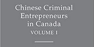Chinese Criminal Entrepreneurs in Canada