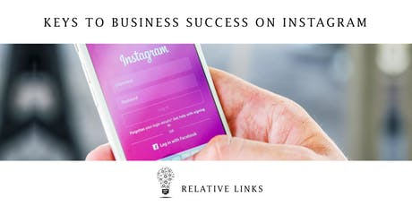 Keys to Business Success on Instagram - LONDON tickets