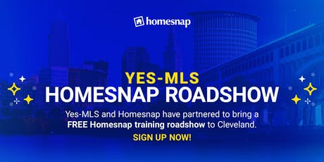 Yes-MLS Homesnap Roadshow tickets