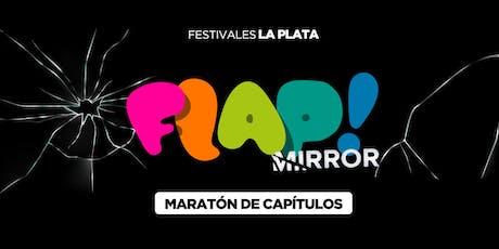 FLAP! MIRROR - Maratón de capítulos entradas