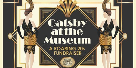 Gatsby at the Museum, A Roaring 20's Fundraiser tickets