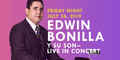 Grammy Nominated EDWIN BONILLA y SU SON live at the Miami Salsa Congress  tickets