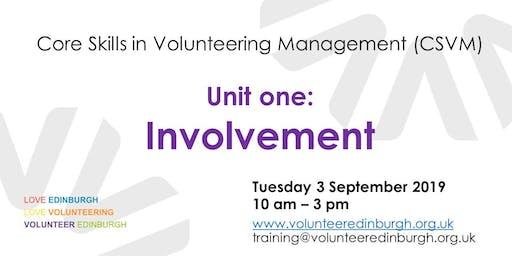 Core Skills in Volunteer Management - Unit 1: Involvement