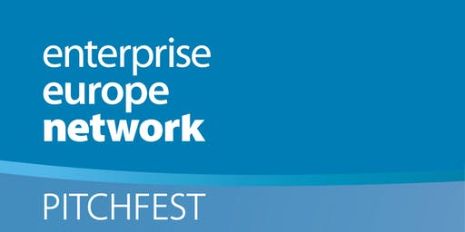 PITCHFEST 2019 - Enterprise Europe Network