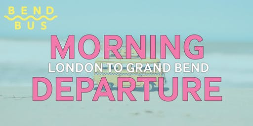 London to Grand Bend -- 10am-4pm (roundtrip)