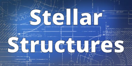 Stellar Structures tickets