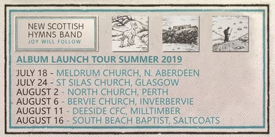 New Scottish Hymns Band | JOY WILL FOLLOW tour (SALTCOATS)