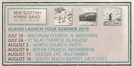 New Scottish Hymns Band | JOY WILL FOLLOW tour (SALTCOATS) tickets