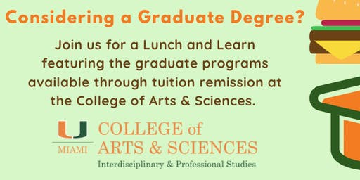 Lunch & Learn - UM Arts & Sciences Graduate Program Tuition Remission