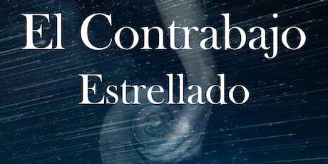 EL CONTRABAJO ESTRELLADO - Una fábula musical para toda la familia entradas