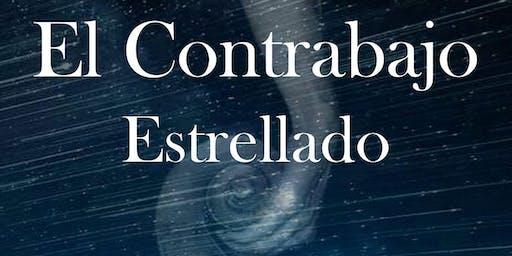 EL CONTRABAJO ESTRELLADO - Una fábula musical para toda la familia