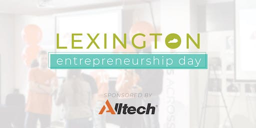 Lexington Entrepreneurship Day (LED) 2019