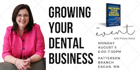 Growing Your Dental Business Event tickets