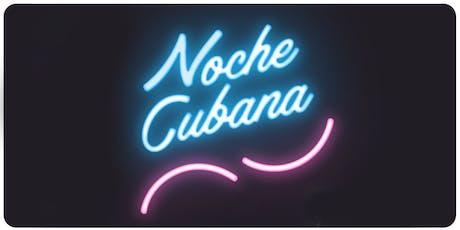 Noche Cubana tickets