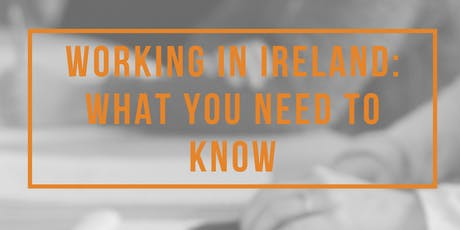 Working in Ireland: What You Need to Know tickets