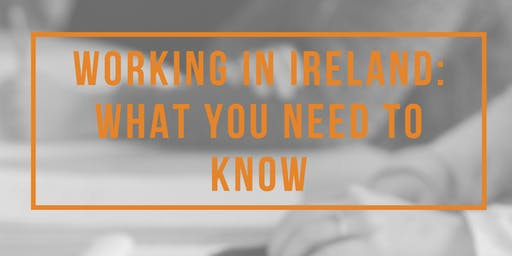 Working in Ireland: What You Need to Know