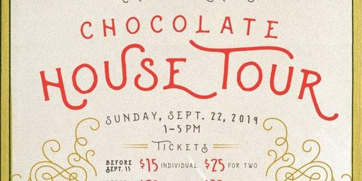 15th Annual Chocolate House Tour