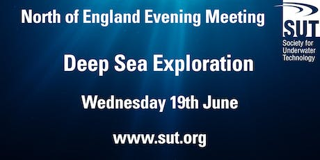 North of England Evening Meeting - Deep Sea Exploration tickets
