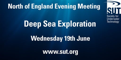 North of England Evening Meeting - Deep Sea Exploration