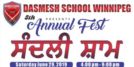 Dasmesh School Winnipeg presents 8th ANNUAL- FEST 2019 (ਸੰਦਲੀ ਸ਼ਾਮ) tickets