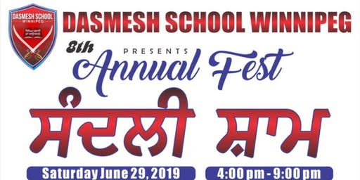 Dasmesh School Winnipeg presents 8th ANNUAL- FEST 2019 (ਸੰਦਲੀ ਸ਼ਾਮ)