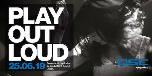 QSC Play Out Loud: Presentación de Productos y Sound Check