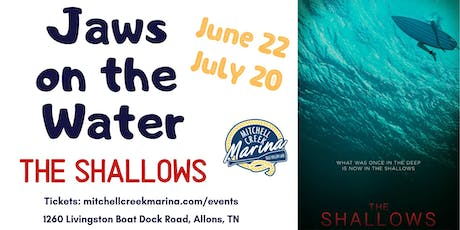 Movies on the Water Featuring  The Shallows tickets