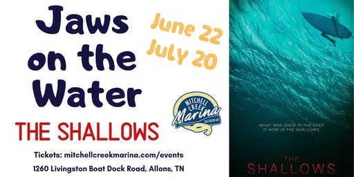 Movies on the Water Featuring  The Shallows