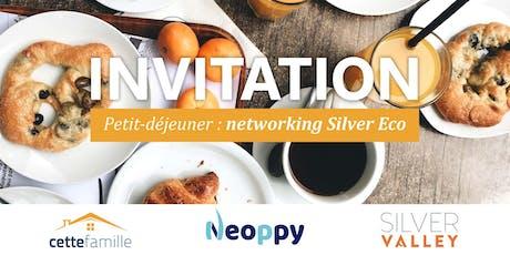 Petit déjeuner : networking Silver Eco billets
