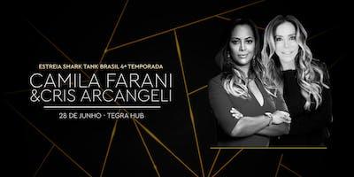 Estreia 4ª temporada Shark Tank Brasil, com Camila Farani e Cris Arcangeli