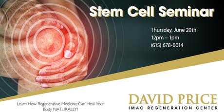 David Price Center Stem Cell Seminar - 6/20 tickets
