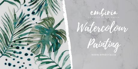 Embiria presents Watercolour Palm Painting Workshop tickets