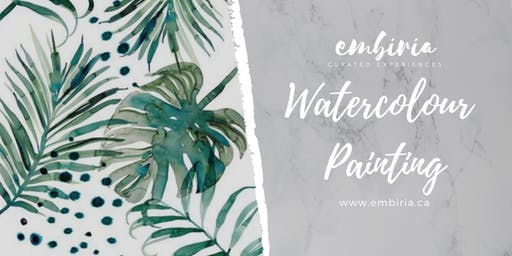 Embiria presents Watercolour Palm Painting Workshop
