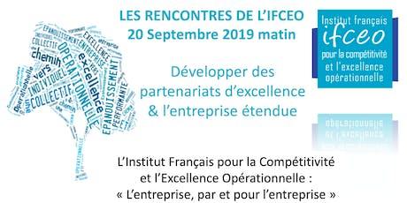 7è Rencontre IFCEO -Développer des partenariats d'excellence & l'entreprise étendue billets
