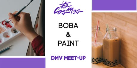 The Cosmos x DMV: Boba & Paint tickets