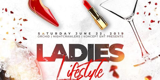 LIFESTYLE SATURDAYS Presents Ladies LifeStyle