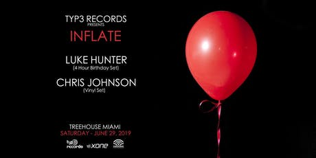 Typ3 Records Presents Inflate @ Treehouse Miami tickets