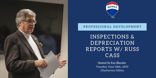 Professional Development - Inspections & Depreciation Reports w/ Russ Cass