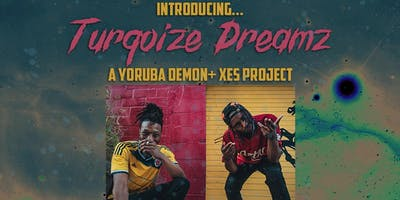 Introducing Turqoize Dreamz w/ Special Guest Existential Fred