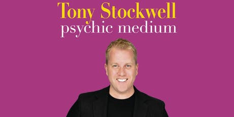 Evening of Mediumship with Tony Stockwell International Psychic Medium tickets