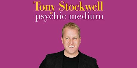 Tony Stockwell Psychic Medium - Evening of Mediumship tickets