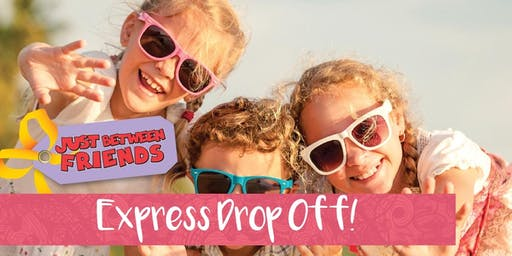 Express Drop Off for Fall 2019