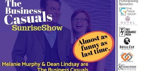 The Business Casuals SunriseShow: Laugh-Based Networking 6/26 tickets