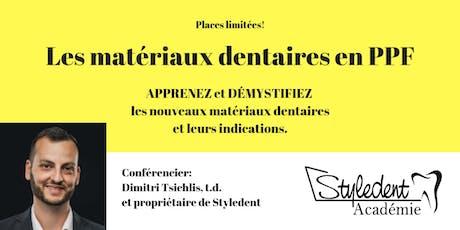 Lundi 8 juillet - Les Matériaux Dentaires en PPF tickets
