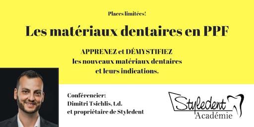 Lundi 8 juillet - Les Matériaux Dentaires en PPF