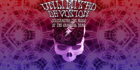 Grateful Dead Night with Unlimited Devotion Night #1 tickets