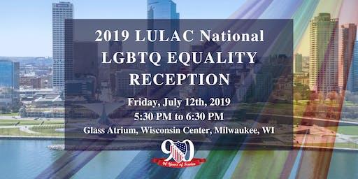 2019 LULAC National LGBTQ Equality Reception